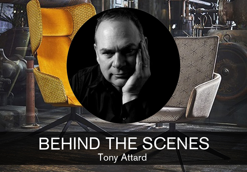 Behind the Scenes: Tony Attard