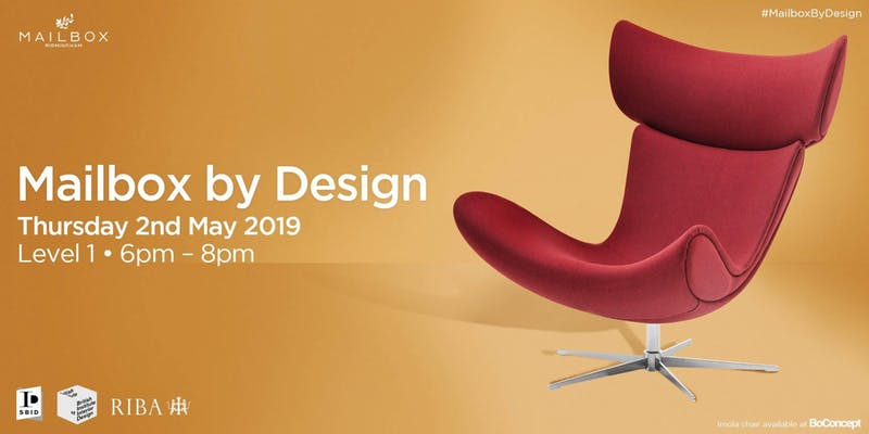Interior design and architecture event feature image for Mailbox by Design May 2019 feature image for Mailbox by Design May 2019