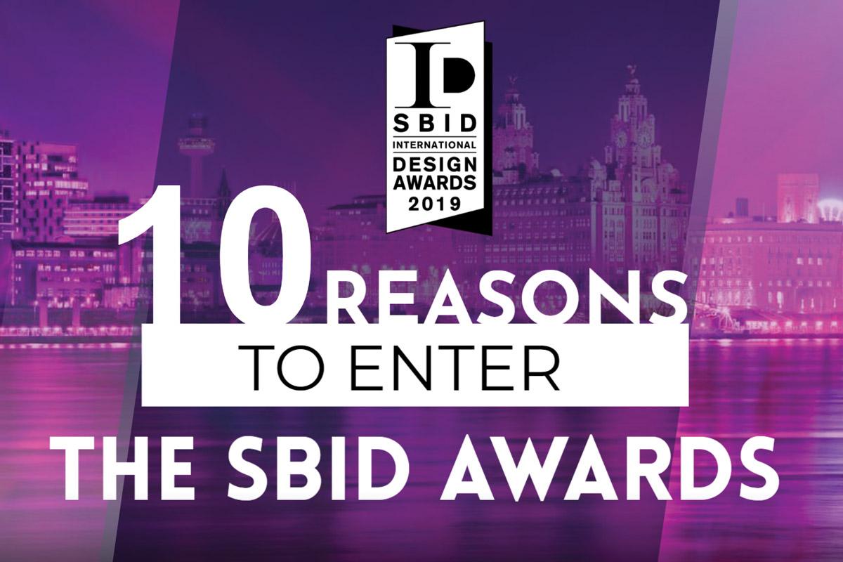 10 Reasons to Enter the SBID International Design Awards 2019