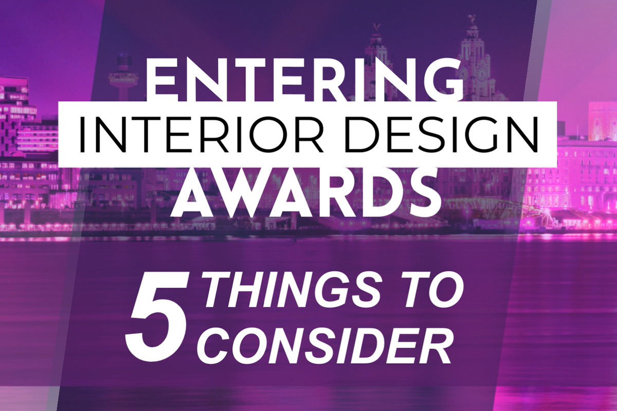 Entering Interior Design Awards: 5 Things to Consider