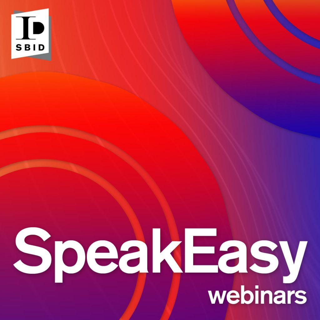 SBID Webinars SpeakEasy Series Artwork 1080x1080