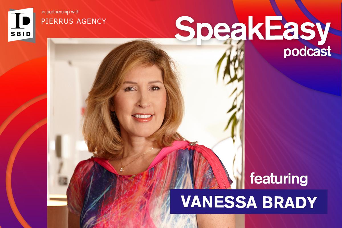 NEW Podcast Series: SpeakEasy with Vanessa Brady