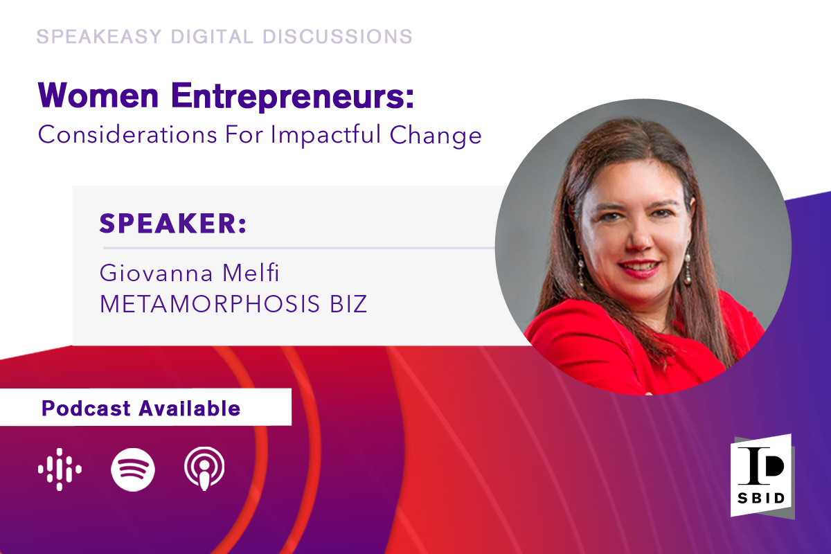 Women Entrepreneurs: Considerations For Impactful Change with Giovanna Melfi
